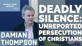 Deadly-Silence-The-Unreported-Persecution-of-Christians-I-So-What-You39re-Saying-Is-attachment