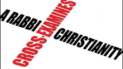 A-RABBI-CROSS-EXAMINES-CHRISTIANITY-attachment