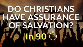 Do-Christians-Have-Assurance-of-Salvation-In-90-seconds-attachment