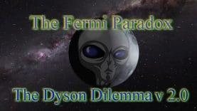 Fermi-Paradox-The-Dyson-Dilemma-v2.0-attachment