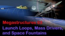 Megastructures-03-Launch-Loops-Mass-Drivers-and-Space-Fountains-attachment