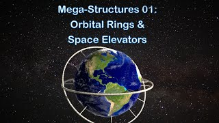 MegaStructures-01-Orbital-Rings-amp-Space-Elevators-attachment