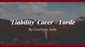 'Liability' Cover – Lorde by Courtney Jade