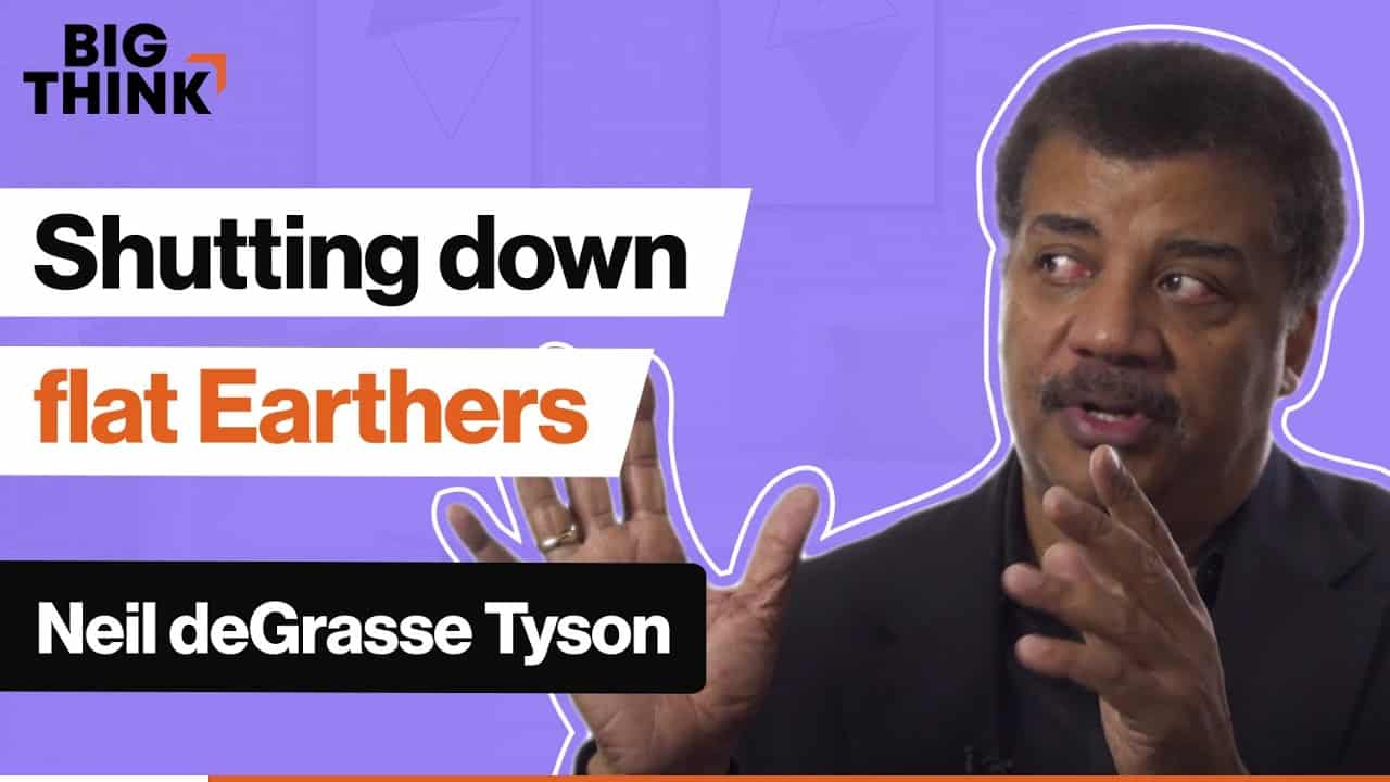 Shutting down flat Earthers, Neil deGrasse Tyson style