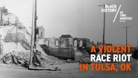 The-Tulsa-Race-Riots-Black-History-in-Two-Minutes-attachment