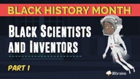 Black-History-Month-Black-Scientists-and-Inventors-Part-1-Animated-attachment