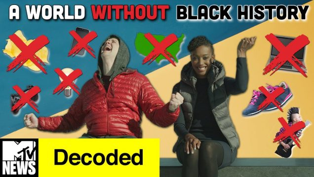 A-World-Without-Black-History-Decoded-MTV-News-attachment
