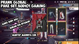 PRANK-GLOBAL-PAKE-SET-BUDI01-GAMING-LANGSUNG-KERASUKAN-JIWA-BARBAR-NYA-DUO-VS-SQUAD-attachment