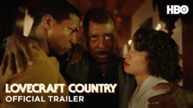 Lovecraft Country: Official Trailer