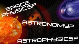 Space-Physics-Astrophysics-amp-Astronomy-aren39t-the-same-thing-What-the-Physics-attachment