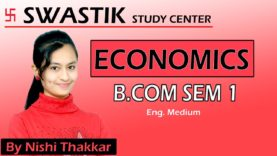 B.Com-Sem-1-Economics-Complete-Syllabus-Discussion-in-easy-way-By-Nishi-Thakkar-attachment