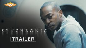 SYNCHRONIC Official Trailer – Mind-bending Sci-fi
