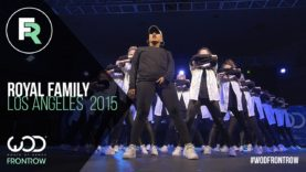 Royal Family | FRONTROW | World of Dance Los Angeles 2015 | #WODLA15