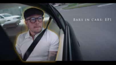 Ben Hunter – Bars in Cars | Episode 1